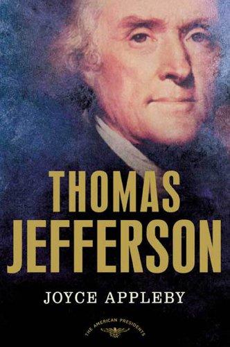 Thomas Jefferson- The American Presidents Series- The 3rd President, 1801-1809