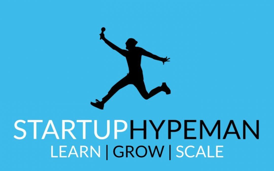 Startup Hypeman Podcast