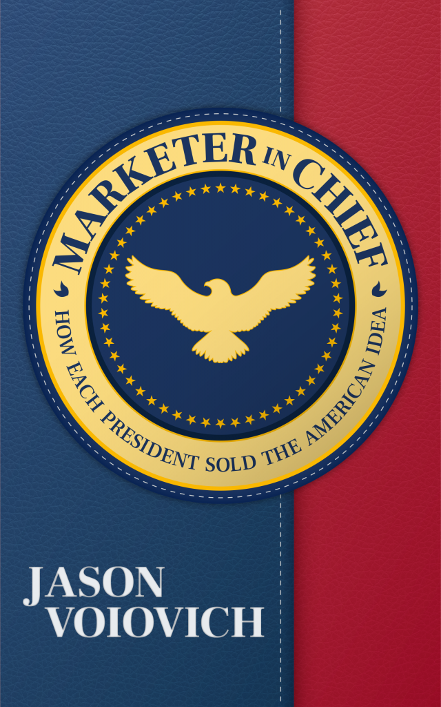 Marketer in Chief - by Jason Voiovich - cover image