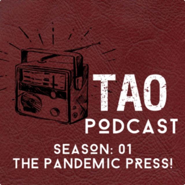 TAO Podcast: The Pandemic Press with Rashni Hewawasam
